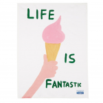 David Shrigley Life Is Fantastic tea towel, £35, Tate Shop