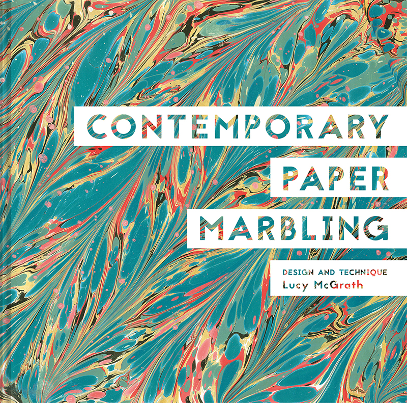 Contemporary Paper Marbling by Lucy McGrath book jacket