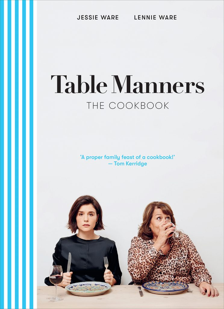 Table Manners The Cookbook by Jessie and Lennie Ware book jacket