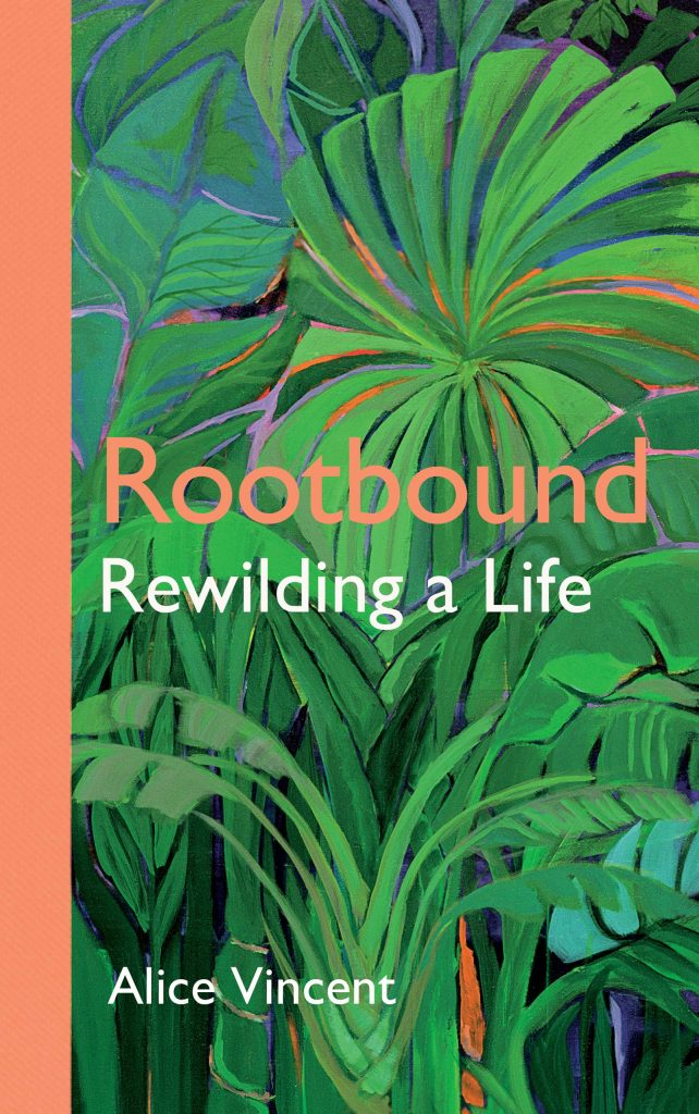Rootwild: Rewilding a Life by Alice Vincent book cover