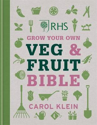 Grow Your Own Veg and Fruit Bible by Carol Klein published by RHS book cover