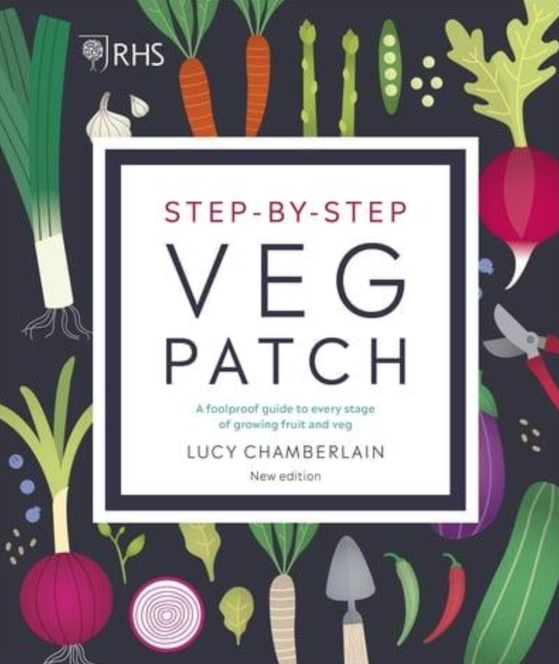 Step-by-step Veg Patch: A foolproof guide to every stage of growing fruit and veg by Lucy Chamberlain, published by RHS book cover