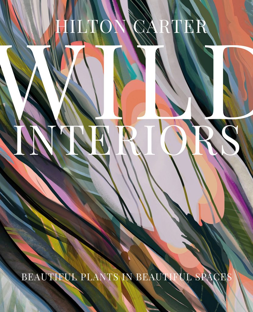 Wild-Interiors-by Hilton Carter-book-jacket