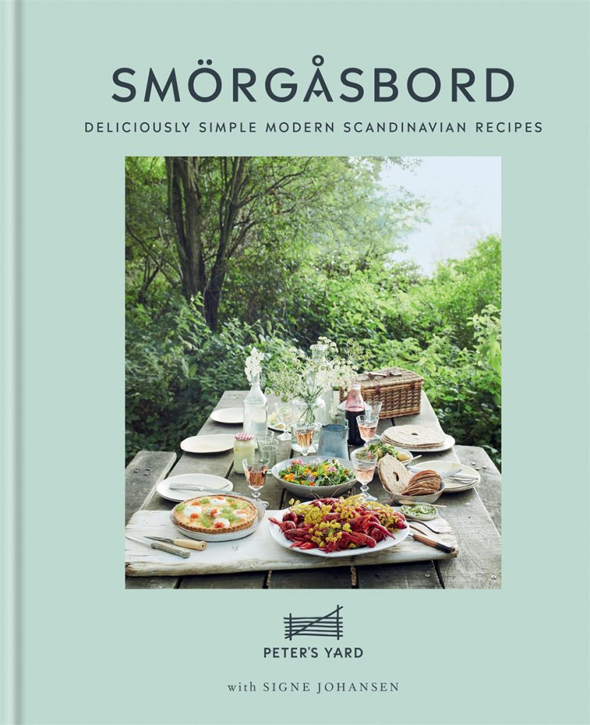 Smorgasbord Deliciously Simple Modern Scandinavian recipes by Peter's Yard and Signe Johansen book cover