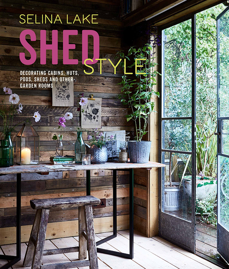 book jacket Shed Style by Selina Lake ©Ryland, Peters & Small