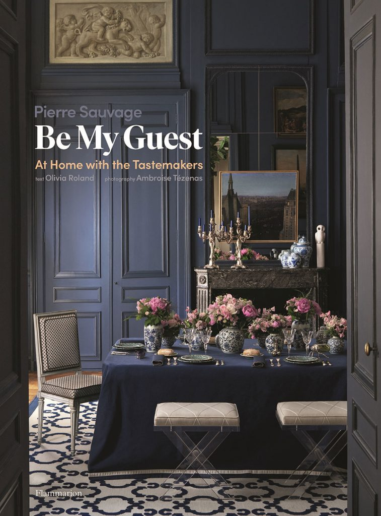 Book jacket © Ambroise Tézenas from Be My Guest: At Home with the Tastemakers, Flammarion, 2020