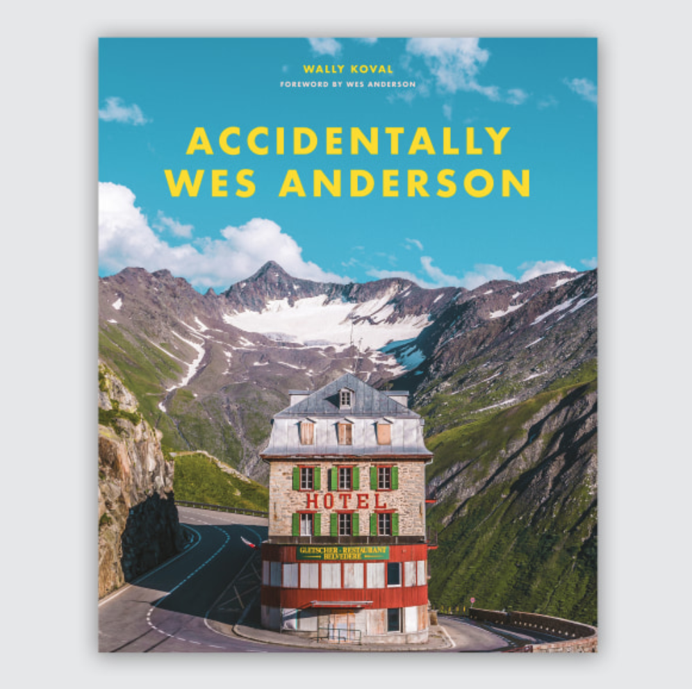Accidentally Wes Anderson by Wally Koval - a collection of the world's most Anderson-esque sites, £25 (hardback), Amazon
