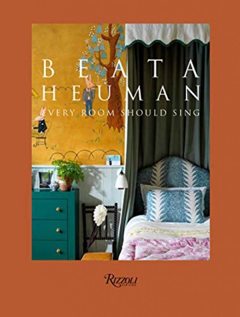 Beata Heuman Every Room Should Sing Rizzoli
