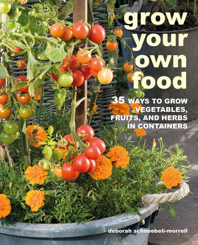 Grow-Your-Own-Food-by-Deborah Schneebeli-Morrell book cover