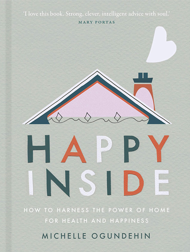 Happy Inside by Michelle Ogundehin book cover